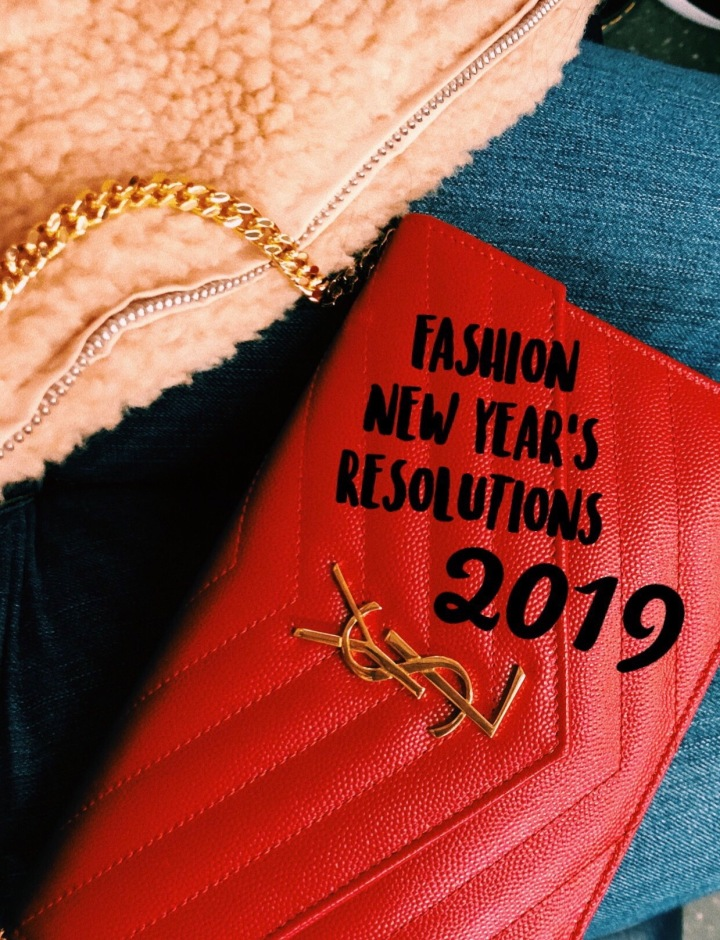 Nine Fashion New Year's Resolutions for 2019